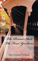 The Prince and the Four Gardens