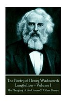 The Poetry of Henry Wadsworth Longfellow - Volume I