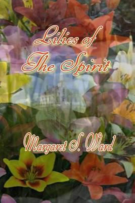 Lilies of the Spirit