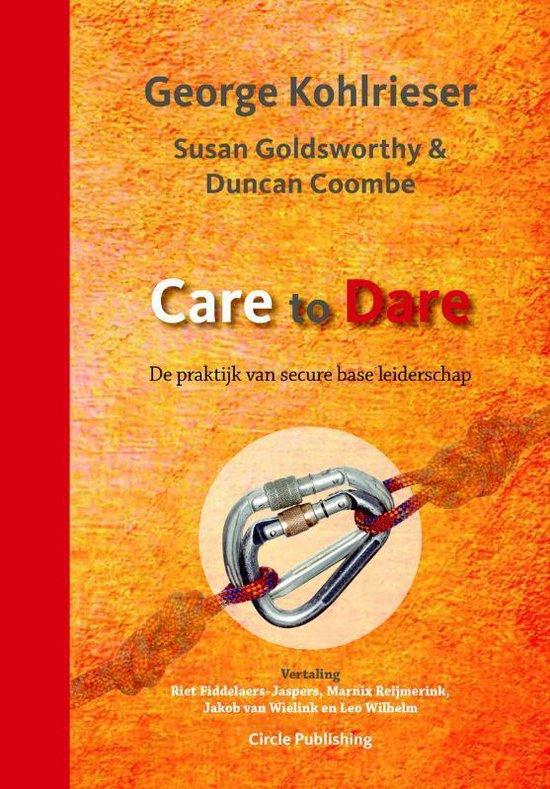 Boek cover Care to Dare van George Kohlrieser (Hardcover)