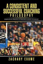 Omslag A Consistent and Successful Coaching Philosophy