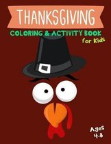 Thanksgiving Coloring & Activity Book for Kids Ages 4-8