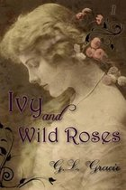 Ivy and Wild Roses