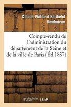 Compte-rendu de l'administration du departement de la Seine et de la ville de Paris pendant
