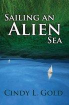 Sailing an Alien Sea