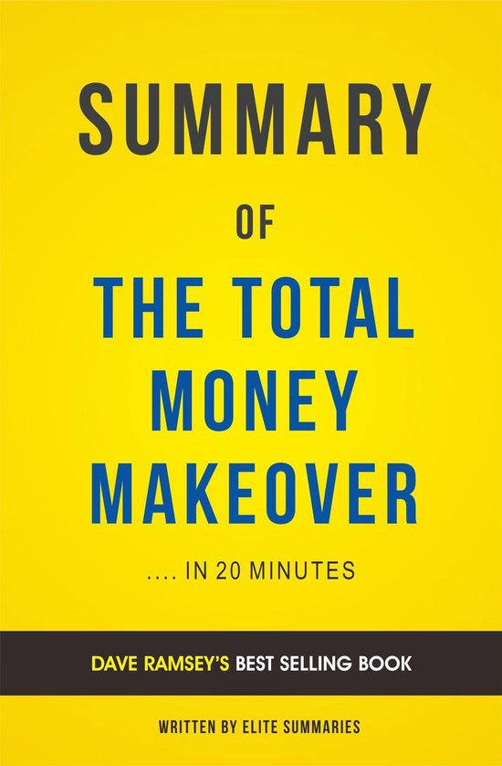 Boek cover Summary of The Total Money Makeover: by Dave Ramsey   Includes Analysis van Elite Summaries (Onbekend)