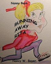 Running Away Rita