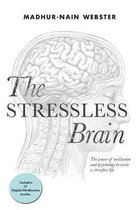 The Stressless Brain