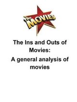 The Ins and Outs of Movies