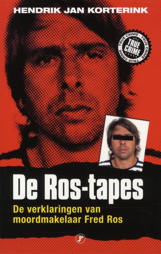 Boek cover De Ros-tapes van Hendrik Jan Korterink (Paperback)