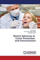 Recent Advances in Caries Prevention and Immunization