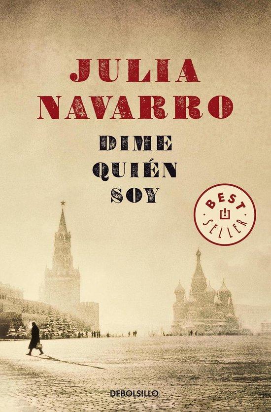 Boek cover Dime quien soy / Tell Me Who I Am van Julia Navarro (Paperback)