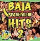 Baja Beach Club Hits 2