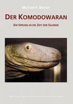 Der Komodowaran - Ein Sprung in die Zeit der Saurier