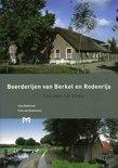 Boerderijen van Berkel en Rodenrijs. Van veen tot Vinex