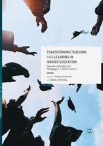 Transforming Teaching and Learning in Higher Education
