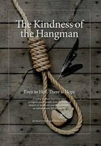 Boek cover The Kindness of the Hangman van Henry Oster