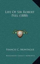 Life of Sir Robert Peel (1888)