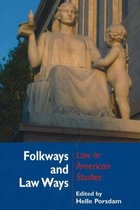 Folkways & Law Ways