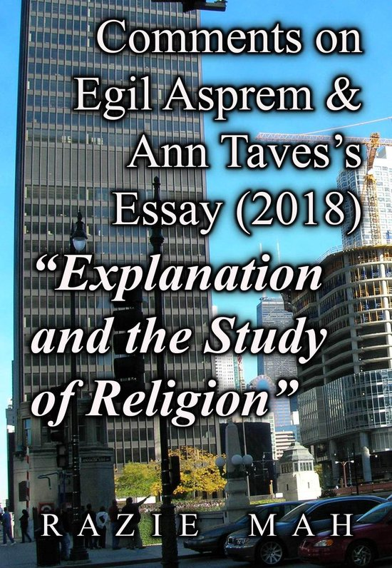 Boek cover Comments on Egil Asprem and Ann Tavess Essay (2018) Explanation and the Study of Religion van Razie Mah (Onbekend)