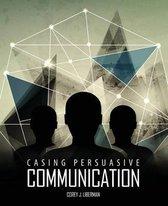 Casing Persuasive Communication