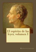 El Esp ritu de Las Leyes, Volumen I