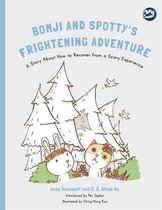 Bomji and Spotty's Frightening Adventure