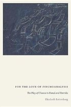 For the Love of Psychoanalysis