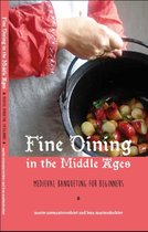 Fine dining in the Middle Ages