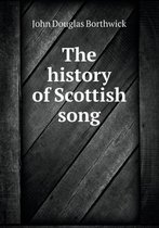 The History of Scottish Song