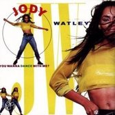 Jody Watley - You Wanna Dance With Me?