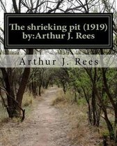The Shrieking Pit (1919) by