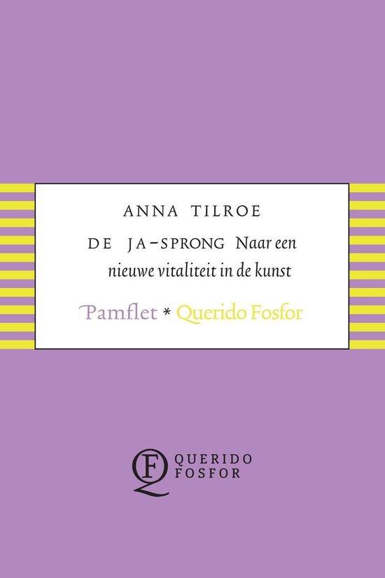 De ja-sprong - Anna Tilroe |