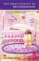 One Mom's Journey to Motherhood