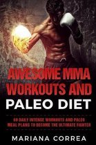 Awesome Mma Workouts and Paleo Diet