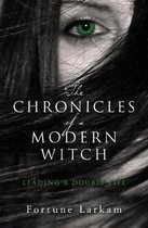 The Chronicles of a Modern Witch