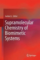 Supramolecular Chemistry of Biomimetic Systems