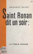 Saint Ronan dit un soir :