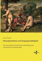 Hermaphrodismus und Zeugungsunfahigkeit