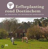 Erfbeplanting rond Doetinchem. De inrichting van historische boerenerven
