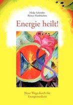 Energie heilt !