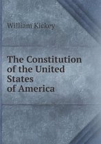Boek cover The Constitution of the United States of America van William Kickey