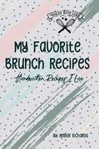 My Favorite Brunch Recipes