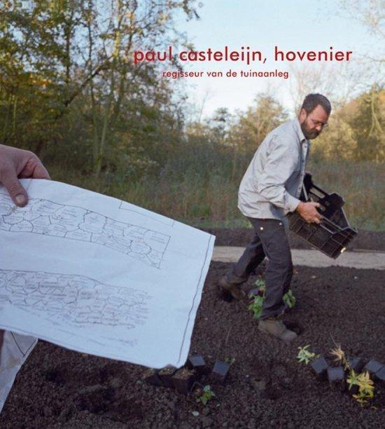 Paul Casteleijn, hovenier - Herman Moscoviter   Fthsonline.com
