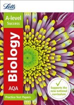 Letts A-level Revision Success - AQA A-level Biology Practice Test Papers