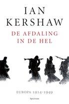 Boek cover De afdaling in de hel van Ian Kershaw (Hardcover)
