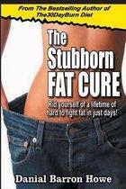 The Stubborn Fat Cure