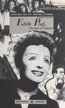 Édith Piaf : L'Hymne à l'amour