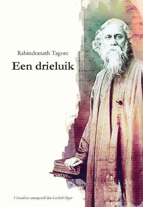 Een Drieluik - Rabindranath Tagore |