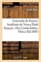 Universite de France. Academie de Nancy. Droit Romain: Des Fideicommis. Droit Francais: